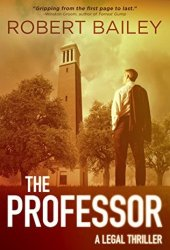 The Professor (McMurtrie and Drake Legal Thrillers, #1) Book Pdf