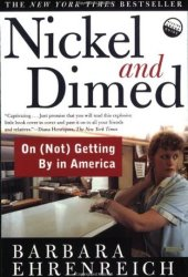 Nickel and Dimed: On (Not) Getting by in America Pdf Book