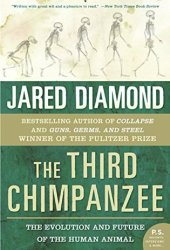 The Third Chimpanzee: The Evolution and Future of the Human Animal Pdf Book
