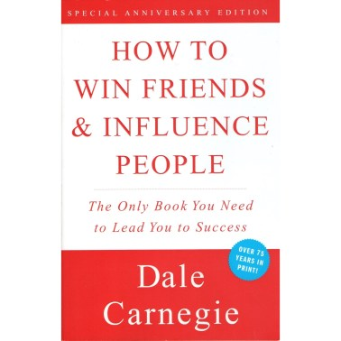 How to Win Friends and Influence People by Dale Carnegie Books