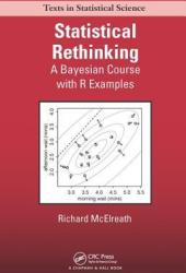 Statistical Rethinking: A Bayesian Course with Examples in R and Stan Book Pdf
