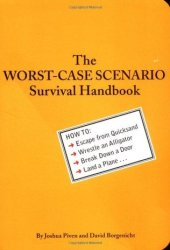 The Worst-Case Scenario Survival Handbook Pdf Book