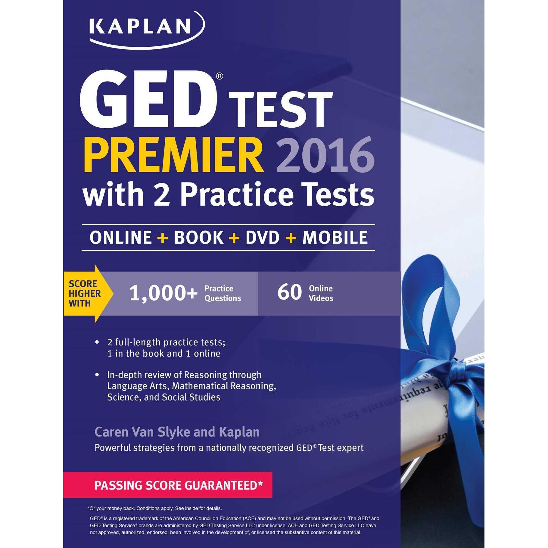 Kaplan Ged Test Premier With 2 Practice Tests Online Book Videos Mobile By Caren Van