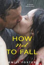 How Not To Fall (Belhaven, #1)