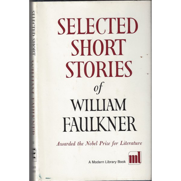 Selected Short Stories of William Faulkner by The Modern ...