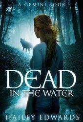Dead in the Water (Gemini, #1) Book Pdf