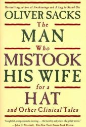 The Man Who Mistook His Wife for a Hat and Other Clinical Tales Pdf Book