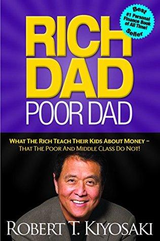 Rich Dad Poor Dad By Robert T Kiyosaki