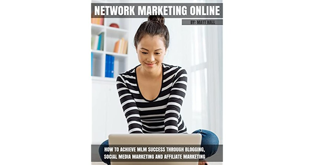 Network Marketing Online How To Achieve Mlm Success