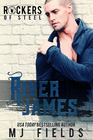 River James (The Rockers of Steel, #3)