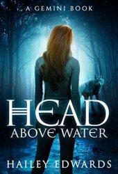 Head Above Water (Gemini, #2) Book Pdf