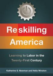 Reskilling America: Learning to Labor in the Twenty-First Century Pdf Book