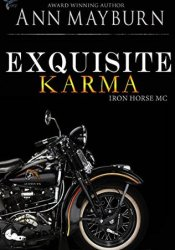 Exquisite Karma (Iron Horse MC, #4) Pdf Book