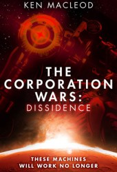Dissidence (The Corporation Wars, #1) Book Pdf