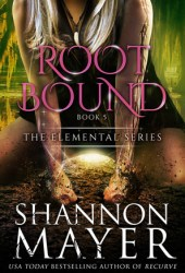Rootbound (The Elemental Series, #5) Book Pdf