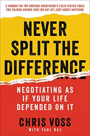 Download Never Split the Difference: Negotiating As If Your Life Depended On It