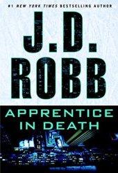 Apprentice in Death (In Death, #43) Book Pdf