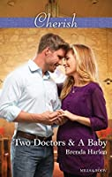 Two Doctors & A Baby (Those Engaging Garretts! Book 9)
