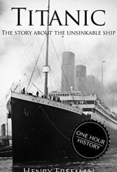 Titanic: The Story About The Unsinkable Ship Book Pdf
