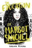 The Education of Margot Sánchez
