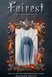 Fairest (The Lunar Chronicles, #3.5) Book Pdf