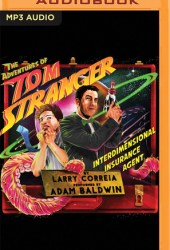 The Adventures of Tom Stranger, Interdimensional Insurance Agent (Tom Stranger, Interdimensional Insurance Agent, #1) Book Pdf