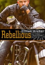 Rebellious (True Brothers MC, #2) Pdf Book