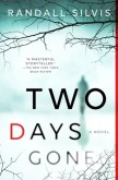 Two Days Gone (Ryan DeMarco Mystery, #1)