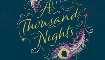 A Thousand Nights – E.K. Johnston