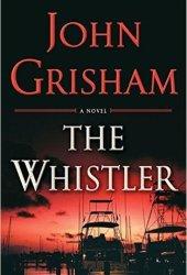 The Whistler (The Whistler, #1) Book Pdf