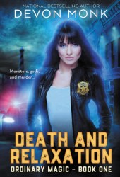 Death and Relaxation (Ordinary Magic, #1) Book Pdf