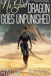 No Good Dragon Goes Unpunished (Heartstrikers, #3) Book Pdf