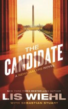 The Candidate (Newsmakers #2) by Lis Wiehl