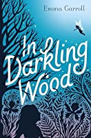Image result for in darkling wood emma carroll