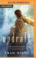 Updraft (Bone Universe, #1) by Fran Wilde — Reviews ...