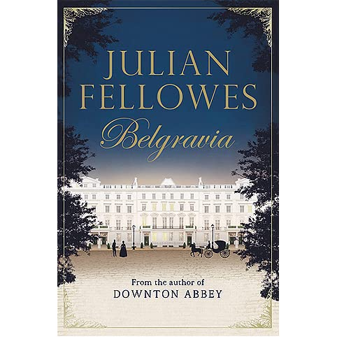 Image result for belgravia julian fellowes