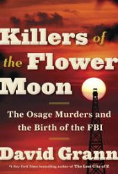 Killers of the Flower Moon: The Osage Murders and the Birth of the FBI Book Pdf