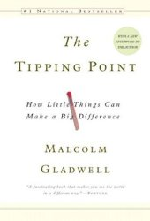 The Tipping Point: How Little Things Can Make a Big Difference Pdf Book