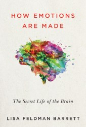 How Emotions Are Made: The Secret Life of the Brain Book Pdf