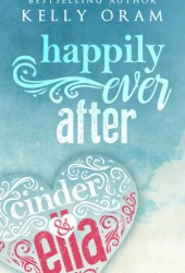 Happily ​Ever After (Cinder & Ella #2) Book Pdf