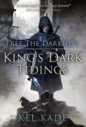 Free the Darkness (King's Dark Tidings, #1) Book Pdf