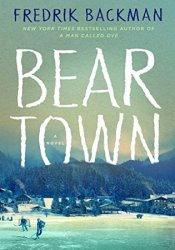 Beartown (Beartown, #1) Pdf Book
