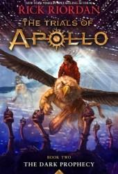 The Dark Prophecy (The Trials of Apollo, #2) Book Pdf