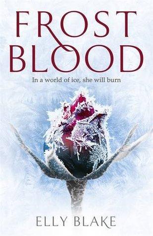 Frostblood (Frostblood Saga #1)