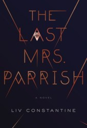 The Last Mrs. Parrish Book Pdf