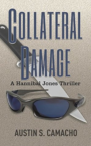 Collateral Damage (Hannibal Jones Mystery Series)