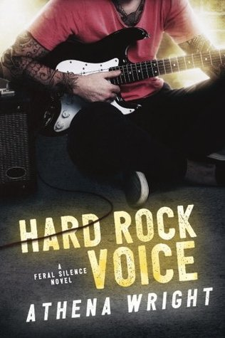 Hard Rock Voice (Feral Silence #2)