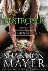 Destroyer (The Elemental Series, #7) Book Pdf