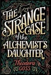 The Strange Case of the Alchemist's Daughter Book Pdf