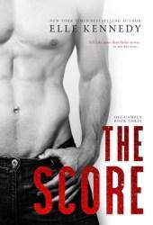 The Score (Off-Campus, #3) Pdf Book